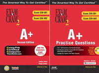 The A+ Second Edition and A+ Practice Questions: Exam 220-301 and Exam 220-302 by Que Corporation image