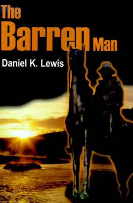 The Barren Man by Daniel K. Lewis image