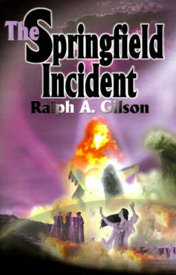 The Springfield Incident by Ralph A. Gilson image