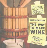 The Way to Make Wine by Sheridan Warrick image