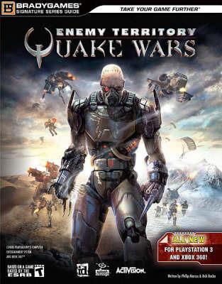 "BG: ""Eenemy Territory: Quake Wars"" (Consoles) Signature Series Guide by Phillip Marcus"