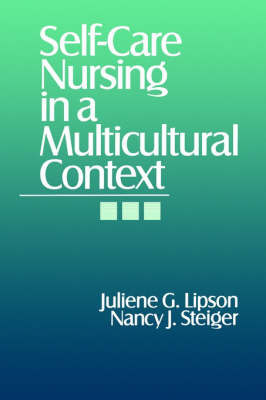 Self-Care Nursing in a Multicultural Context by Juliene G. Lipson