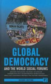 Global Democracy and the World Social Forums by Jackie Smith