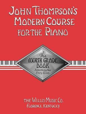 John Thompson's Modern Course For Piano by John Thompson