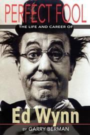 Perfect Fool by Garry Berman