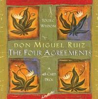 The Four Agreements Cards by Don Miguel Ruiz
