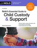 Nolo's Essential Guide to Child Custody and Support by Emily Doskow