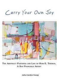 Carry Your Own Joy by Asha Carolyn Young image