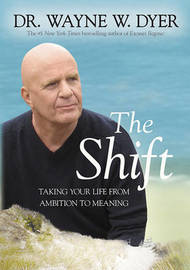 The Shift by Wayne W Dyer image