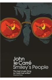 Smiley's People by John Le Carre