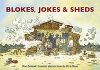 Blokes, Jokes and Sheds by Chris Slane image