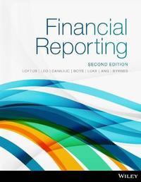 Financial Reporting 2E Print on Demand (Black & White) by Janice Loftus
