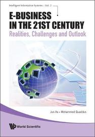 E-business In The 21st Century: Realities, Challenges And Outlook by Jun Xu image