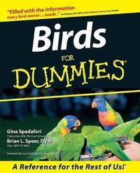 Birds For Dummies by Gina Spadafori