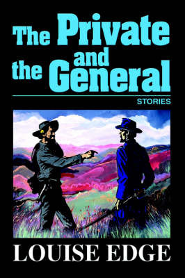 The Private and the General: Stories by Louise Edge image