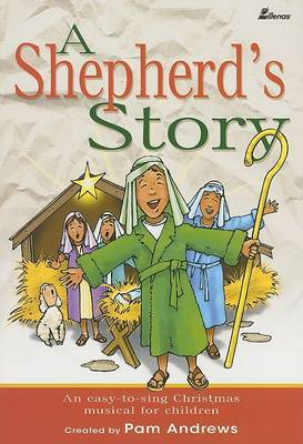 A Shepherd's Story: An Easy-To-Sing Christmas Musical for Children by Pam Andrews image