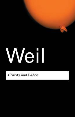 Gravity and Grace by Simone Weil image
