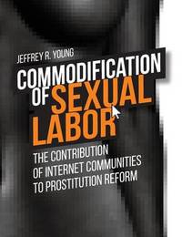 Commodification of Sexual Labor by Jeffrey R. Young