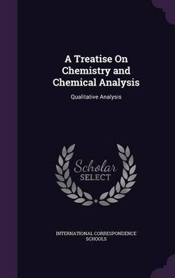 A Treatise on Chemistry and Chemical Analysis