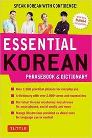 Essential Korean Phrasebook & Dictionary by Soyeung Koh