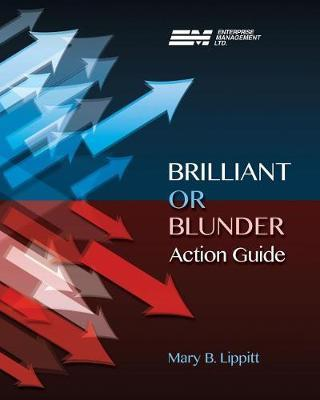 Brilliant or Blunder Action Guide by Mary B Lipitt