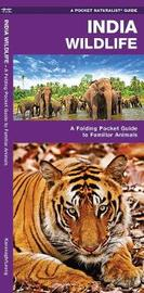 India Wildlife: A Folding Pocket Guide to Familiar Animals by Senior Consultant James Kavanagh (Senior Consultant