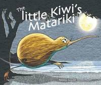Little Kiwi's Matariki by Nikki Slade Robinson