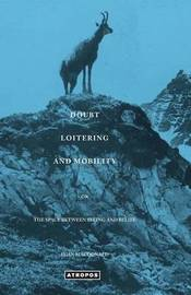 Doubt Loitering and Mobility by Euan Macdonald