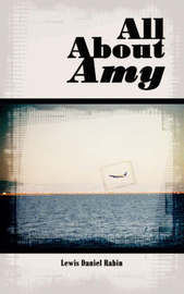 All about Amy by Lewis Daniel Rabin image
