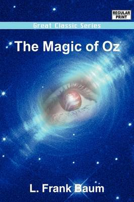 The Magic of Oz by L.Frank Baum