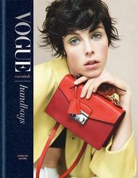 Vogue Essentials: Handbags by Carolyn Asome