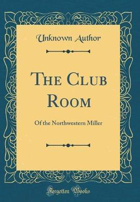 The Club Room by Unknown Author