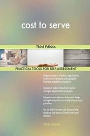 Cost to Serve Third Edition by Gerardus Blokdyk image