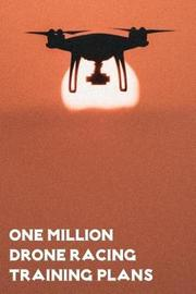 One Million Drone Training Plans by Hardy Winchester