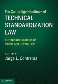 The Cambridge Handbook of Technical Standardization Law: Volume 2