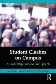 Student Clashes on Campus by Jeffrey C. Sun