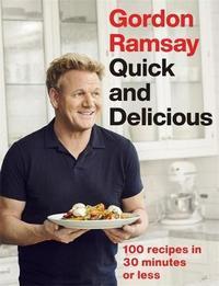 Gordon Ramsay Quick & Delicious by Gordon Ramsay image