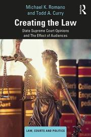 Creating the Law by Michael K. Romano