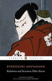 """Rashomon"" and Seventeen Other Stories by Ryunosuke Akutagawa"