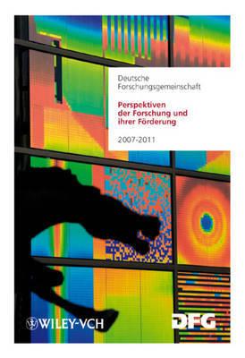 Perspektiven Der Forschung Und Ihrer Forderung: Aufgaben Und Finanzierung 2007-2011 image