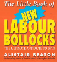 The Little Book Of New Labour Bollocks by Alistair Beaton image