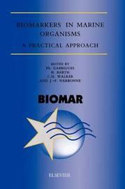 Biomarkers in Marine Organisms by Ph. Garrigues
