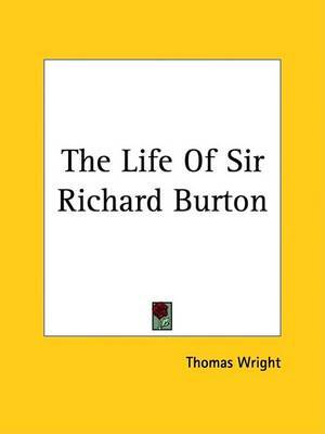 The Life Of Sir Richard Burton by Thomas Wright ) image