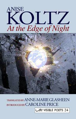 At the Edge of Night by Anise Koltz