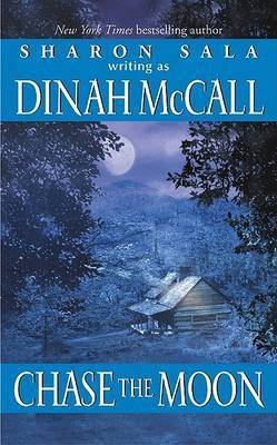 Chase the Moon by Dinah McCall