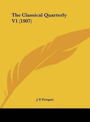 The Classical Quarterly V1 (1907)