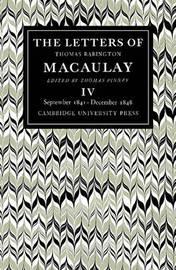 The Letters of Thomas Babington MacAulay: Volume 4 by Thomas Macaulay