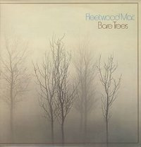 Bare Trees by Fleetwood Mac