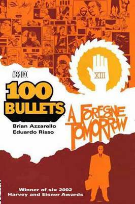 100 Bullets TP Vol 04 Foregone Tomorrow by Brian Azzarello