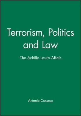 Terrorism, Politics and Law by Antonio Cassese image